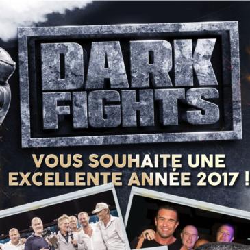 Dark Fights vous souhaite une excellente année 2017